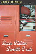 Space Station Seventh Grade: The Newbery Award-Winning Author of Maniac Magee