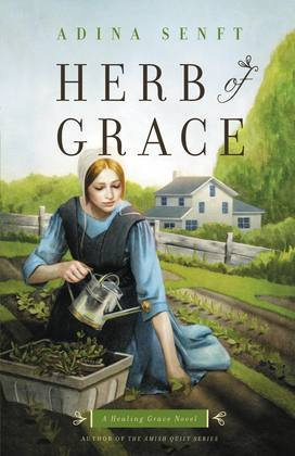 Herb of Grace: A Healing Grace Novel