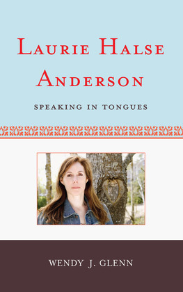 Laurie Halse Anderson: Speaking in Tongues