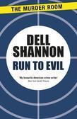 Run to Evil