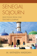 Senegal Sojourn: Selections from One Teacher's Journal