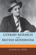 Literary Research and British Modernism: Strategies and Sources