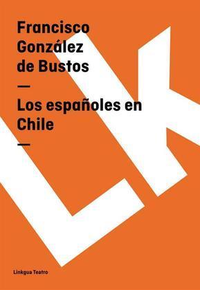 Los españoles en Chile