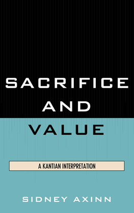 Sacrifice and Value: A Kantian Interpretation
