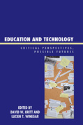 Education and Technology: Critical Perspectives, Possible Futures
