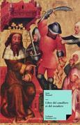 Libro del cauallero et del escudero