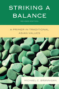 Striking a Balance: A Primer in Traditional Asian Values