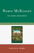 Robin McKinley: Girl Reader, Woman Writer