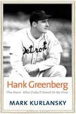 Hank Greenberg: The Hero Who Didn't Want to Be One