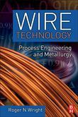 Wire Technology: Process Engineering and Metallurgy