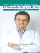 El Metodo Sergio Rada, un estilo de vida