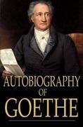 Autobiography of Goethe