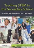 Teaching STEM in the Secondary School: Helping teachers meet the challenge