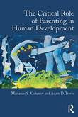The Critical Role of Parenting in Human Development: Issues