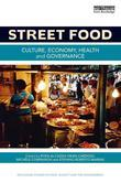 Street Food: Culture, economy, health and governance