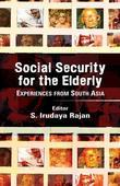 Social Security for the Elderly: Experiences from South Asia: Experiences from South Asia