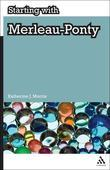 Starting with Merleau-Ponty