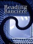 Reading Ranciere: Critical Dissensus