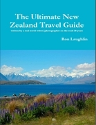 The Ultimate New Zealand Travel Guide