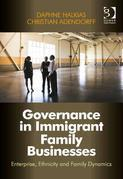 Governance in Immigrant Family Businesses: Enterprise, Ethnicity and Family Dynamics