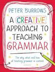 A Creative Approach to Teaching Grammar