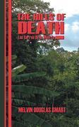 The Hills of Death : Los Cerros de la Muerte