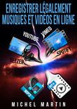 Enregistrer légalement musiques et vidéos en ligne
