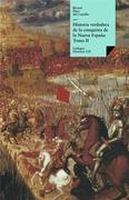 Historia verdadera de la conquista de la Nueva España II