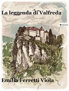 La leggenda di Valfreda