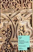 Descripción e historia del Castillo de Aljafería sito extramuros de la ciudad de Zaragoza