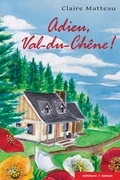 Adieu, Val-du-Chêne!