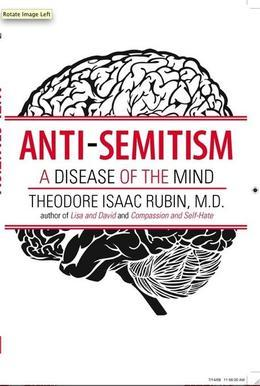 Anti-Semitism: A Disease of the Mind
