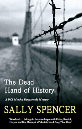 The Dead Hand of History: DCI Monika Paniatowski 1