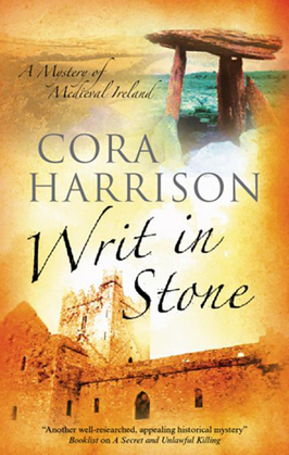 Writ in Stone: A Burren Medieval Mystery 4