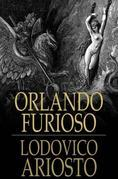 Orlando Furioso: The Frenzy of Orlando