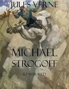 Michael Strogoff: Illustrated