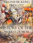 History of the Conquest of Mexico