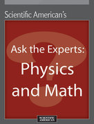 Ask the Experts: Physics and Math