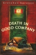 Death In Good Company