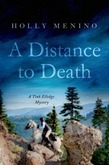 A Distance to Death