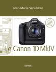 Le Canon EOS 1D Mark IV