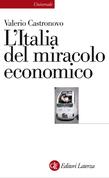 L'Italia del miracolo economico