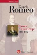 Cavour e il suo tempo. vol. 1. 1810-1842