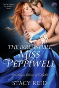 Stacy Reid - The Irresistible Miss Peppiwell