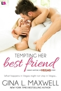 Tempting Her Best Friend (A What Happens in Vegas Novel)
