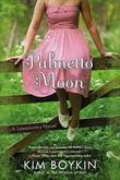 Palmetto Moon: A Lowcountry Novel