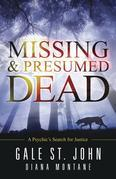 Missing & Presumed Dead: A Psychic's Search for Justice