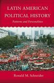 Latin American Political History: Patterns and Personalities