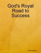 God's Royal Road to Success