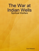 The War at Indian Wells: Spiritual Warfare
